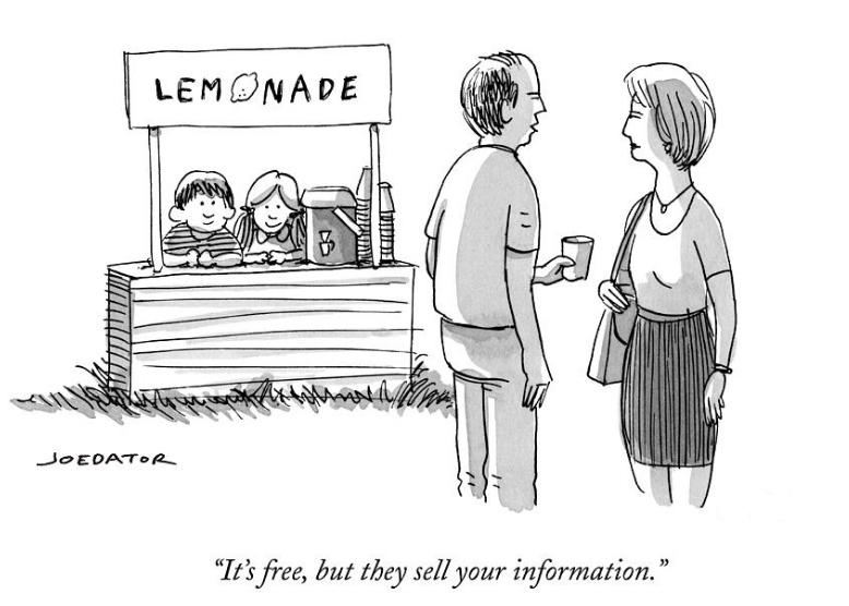 Cartoon by Joe Dator: It's free but they sell your information